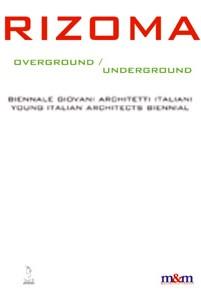 Rizoma - Biennale Giovani Architetti Italiani